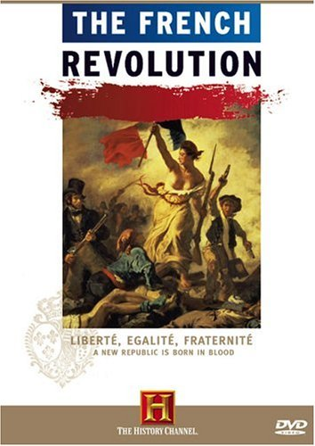 《History Channel 法国大革命》(History Channel The French Revolution)[DVDRip]